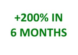 200% profit in 6 months